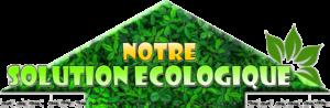 Notre solution ecologique si dessus